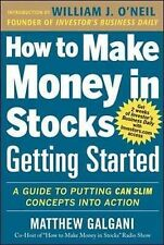 How to Make Money in Stocks Getting Started: A Guide to Putting CAN SLIM...