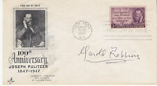 HAROLD ROBBINS (1916-1997) hand signed autographed 1947 FDC - Joseph Pulitzer
