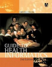 Guide to Health Informatics (Arnold Publication)
