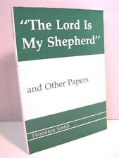 """""""The Lord Is My Shepherd"""" and Other Papers by H. Smith"""