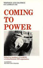 Coming to Power: Writing and Graphics on Lesbian S/M, 2nd Revised and Updated Ed