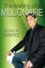 The Making of a Millionaire, Embree, Noah, Good Book