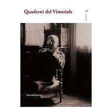 Quaderni del Vittoriale n.10 (2015) - a cura di Giordano Bruno Guerri