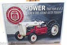 FORD GOLDEN JUBILEE, POWER THAT PUR-R-R-S TRACTOR, METAL SIGN, ADULT, UNI-SEX