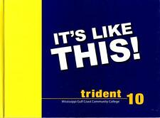 Mississippi Gulf Coast Community College Trident 2010 Yearbook Annual