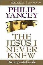 The Jesus I Never Knew [9780310224334]