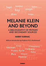 Melanie Klein and Beyond: A Bibliography of Primary and Secondary Sources, Harry