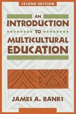 An Introduction to Multicultural Education Banks, James A. Paperback