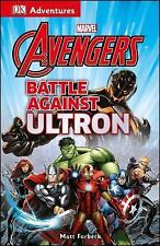 DK Adventures: Marvel The Avengers: Battle Against Ultron-ExLibrary