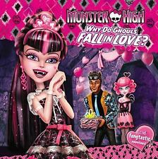 Monster High: Why Do Ghouls Fall in Love? by Margaret Green (2015, Paperback)