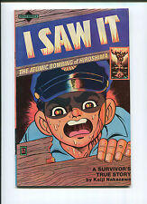 I saw it! The Atomic Bombing of Hiroshima Survivor Comic (7.5) Hard To Find 1982