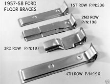 Ford Custom Fairlane Floor Braces 57-58 1957-1958
