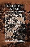In God's Name: Genocide and Religion in the Twentieth Century War and Genocide)