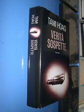 HOAG TAMI - VERITA' SOSPETTE  - MONDO LIBRI - licenza SPERLING & KUPFER