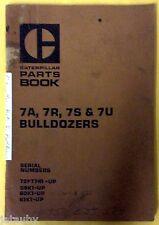 CATERPILLAR PARTS BOOK 7A,7R,7S & 7U BULLDOZERS