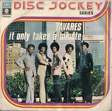 DISCO 45 Giri   TAVARES ‎– IT ONLY TAKES A MINUTE / I HOPE SHE CHOOSES ME