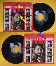 LP 45 7'' S.S.O. To night's the night 1976 italy DURIUM DE. 2848 no cd mc dvd