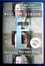 PATTERN RECOGNITION BY WILLIAM GIBSON-SIGNED 1ST EDITION 2004 TRADE PAPERBACK