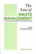 The Law of Waste Management by David N. Pocklington (Paperback, 1997)