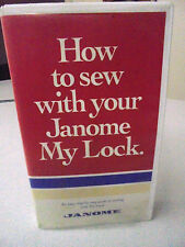 How to sew with your Janome MY LOCK Sewing Machine Easy step by Step Guide VHS
