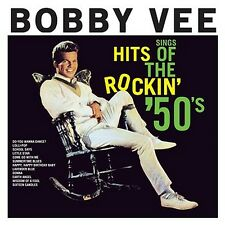 CD BOBBY VEE SINGS HITS ROCKIN' 50s DO YOU WANT TO DANCE SCHOOL DAYS SUMMERTIME