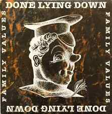"DONE LYING DOWN - Family Values EP  (7"" Single) (Clear Vinyl) (EX/EX)"