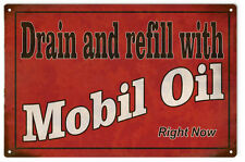 Mobil Oil Drain And Refill Motor Oil and Gas Sign Garage Art