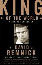 King of the World: Muhammad Ali and the Rise of an American Hero Remnick, David