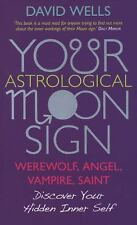 Your Astrological Moon Sign : Werewolf, Angel, Vampire, Saint? - Discover...