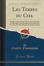 Les Terres du Ciel : Voyage Astronomique Sur les Autres Mondes et Description...