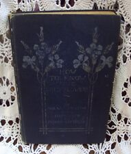 Vtg HOW TO KNOW THE WILD FLOWERS William Starr Dana / Marion Satterlee ~ 1893 HC