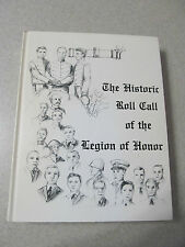 The Historic Roll Call of the Legion of Honor Sigma Nu Fraternity Intl 1985