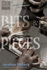 NEW Bits & Pieces by Jonathan Maberry Paperback Rot and Ruin Series Book Five 5