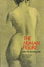 The Human Figure: Life Drawing for Artists, Vanderpoel, John H., Very Good