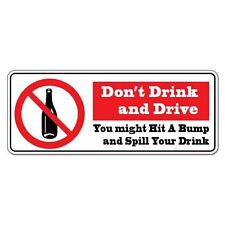 "Dont Drink And Drive car bumper sticker decal 8"" x 3"""