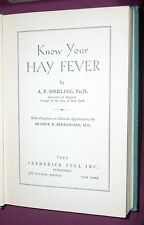 KNOW YOUR HAY FEVER by A. P. Sperling  (1943)  Info on Pollen and other causes
