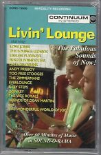Livin' Lounge - The Fabulous Sounds of Now! (Cassette, 1995, Continuum) NEW!
