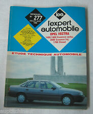 Revue technique L'EXPERT AUTOMOBILE n° 277 1990 Opel vectra 1400/1600/1700/2000