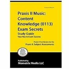 Praxis II Music Content Knowledge (5113) Exam Secrets Study Guide : Praxis II...