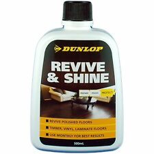 Dunlop REVIVE & SHINE 500ml Suits Timber, Vinyl & Laminate Floors *USA Brand