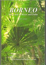 Borneo - the Land of River and Palm -  Eda Green