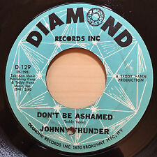 JOHNNY THUNDER DON'T BE ASHAMED DIAMOND RECORDS 129