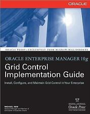 Oracle Enterprise Manager 10g Grid Control Implementation Guide (Oracl-ExLibrary