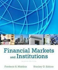 Financial Markets and Institutions by Frederic S. Mishkin and Stanley Eakins (2…