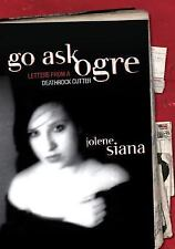 Go Ask Ogre: Letters from a Deathrock Cutter-ExLibrary
