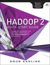 Hadoop 2 Quick-Start Guide by Doug Eadline (2015, Paperback)