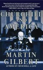 Churchill and America by Martin Gilbert (2008, Paperback)