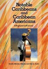 Notable Caribbeans and Caribbean Americans: A Biographical Dictionary-ExLibrary