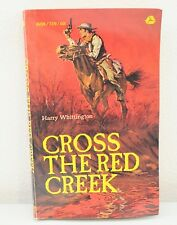 Cross The Red Creek By Harry Whittington (1964) Paperback