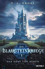 Die Blausteinkriege - Das Erbe von Berun -